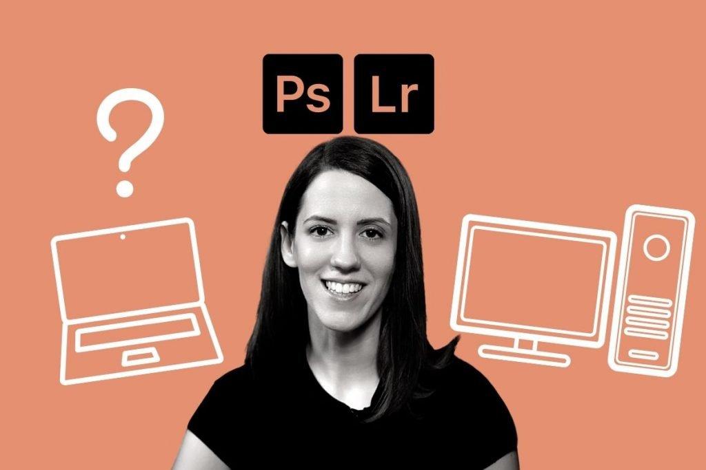 Lightroom Photoshop laptop asztali gép monitor
